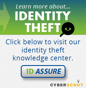 Cyberscout ID Assure | Identity Theft Knowledge Center